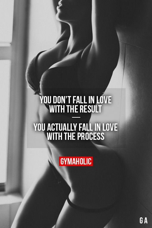Fitness-inspiration-you-dont-fall-in-love-with-the-result
